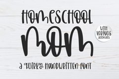 Homeschool Mom - A quirky handwritten font Product Image 1