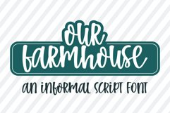 Our Farmhouse-An informal handwritten font Product Image 1