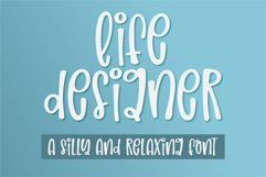 Life Designer-A silly and relaxing font Product Image 1