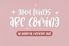 Good things are coming - An informal mixedcase font Product Image 1