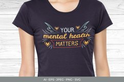 Your Mental Health Matters Hand Lettering SVG Product Image 1