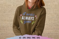 It was Always You for T-Shirt Design Product Image 1