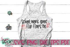 School Work Gone Flip Flops On - A Teacher SVG Product Image 2