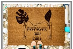 Propagate and Chill Plant Lover SVG Product Image 2