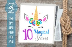 10 Magical Years Unicorn Tenth Birthday SVG Product Image 1