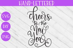 New Year SVG - Cheers to the New Year Hand-Lettered Cut File Product Image 2