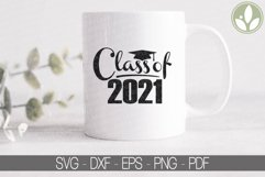 Class of 2021 SVG, Graduation Svg, Senior 2021 Svg Product Image 3
