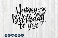 Happy Birthday SVG. Birthday cupcake Svg Cut Files Product Image 1