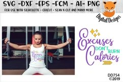 Excuses Don't Burn Calories Fitness SVG Product Image 1