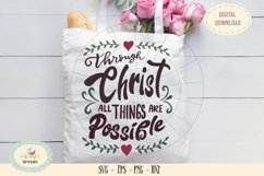 Through Christ all things are possible SVG cut file bible Product Image 1