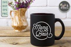 Mama Bear SVG   Mama   Mama Shirt Product Image 4