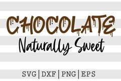 Chocolate naturally sweet SVG Product Image 1