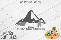 I Camp So I Don't Throat Punch People SVG Product Image 1