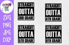 Straight Outta School Bundle - Last Day of School SVG Product Image 2