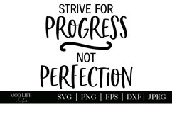 Progress Not Perfection SVG Cut File - SVG PNG JPEG DXF Product Image 2