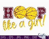 Basketball SVG, Hoop LIke A Girl, Girl Sports, Girl Power Product Image 2