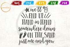 We'll End Up Hand Love Couple Anniversary Quote Art Product Image 1