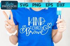 Kind and Brave SVG Cut File   Motivational SVG Cut File Product Image 1