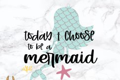 Today I Choose To Be A Mermaid SVG Product Image 2