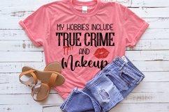 True Crime bundle svg, True Crime SVG, Murder svg, Funny svg Product Image 5