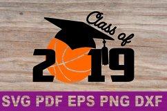 SVG Basketball Senior gift shirt printable Class of 2019 Svg Product Image 2