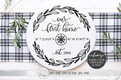 Our First Home SVG   Longitude Latitude SVG   Farmhouse Product Image 1