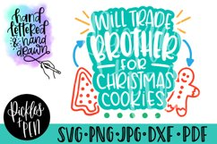 will trade brother for christmas cookies - hand lettered svg Product Image 1