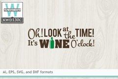 Wine SVG - It's Wine O'clock Product Image 2