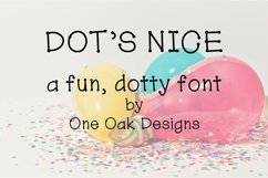 Dot's Nice - a fun, dotty font Product Image 1
