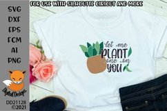 Let Me Plant One On You Plant Lover SVG Product Image 1