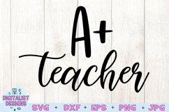 Teacher SVG   A Plus Teacher   Teacher Quotes SVG Product Image 2