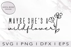 Maybe she's a wildflower SVG, Wild SVG, Wildflower SVG Product Image 1