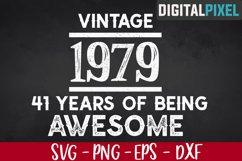 Vintage 1979, 41st Birthday SVG PNG EPS - Birthday SVG Product Image 1
