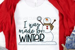 I Was Made For Winter Snowman Sublimation Design Product Image 2