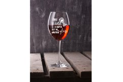 This Wine Is Awful, Get Me Another Glass SVG Cut File Product Image 2