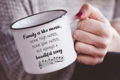 Family is like music. Some high notes, some low notes svg Product Image 3
