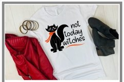 Not Today Witches Black Cat Halloween SVG Product Image 2