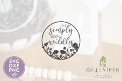Spring Sign SVG, Live Simply Bloom Wildly SVG, Round Sign Product Image 2