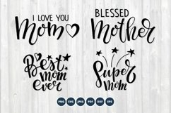 Mother SVG bundle. Mother's Day SVG Quotes Product Image 1