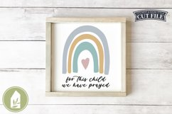 For This Child We Have Prayed SVG, Rainbow SVG, Baby SVG Product Image 1