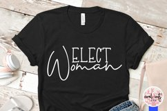 Elect woman - US Election Quote SVG Product Image 4