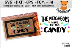 The Neighbors Have Better Candy Halloween Doormat SVG Product Image 1