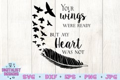 Your Wings Were Ready My Heart Was Not SVG |In Memory SVG Product Image 2