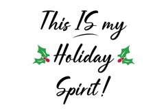 This IS My Holiday Spirit Wine Glass Svg Cut File Product Image 2