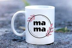 Mother Day Saying SVG. Mothers Day SVG. Mom Bundle. Mom SVG Product Image 4
