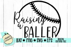Raising A Baller SVG Product Image 1