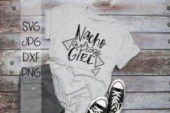 Nacho Average Girl - Handlettered SVG Product Image 1
