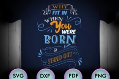 Why Fit In When You... SVG Design for your crafters & Cricut Product Image 1