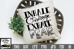 Inhale Courage Exhale Fear SVG Cut File Product Image 1