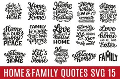 Home and Family Quotes.15 SVG Designs Product Image 1